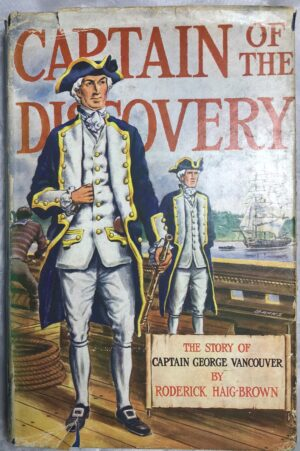 Captain of the Discovery. By Roderick Haig-Brown