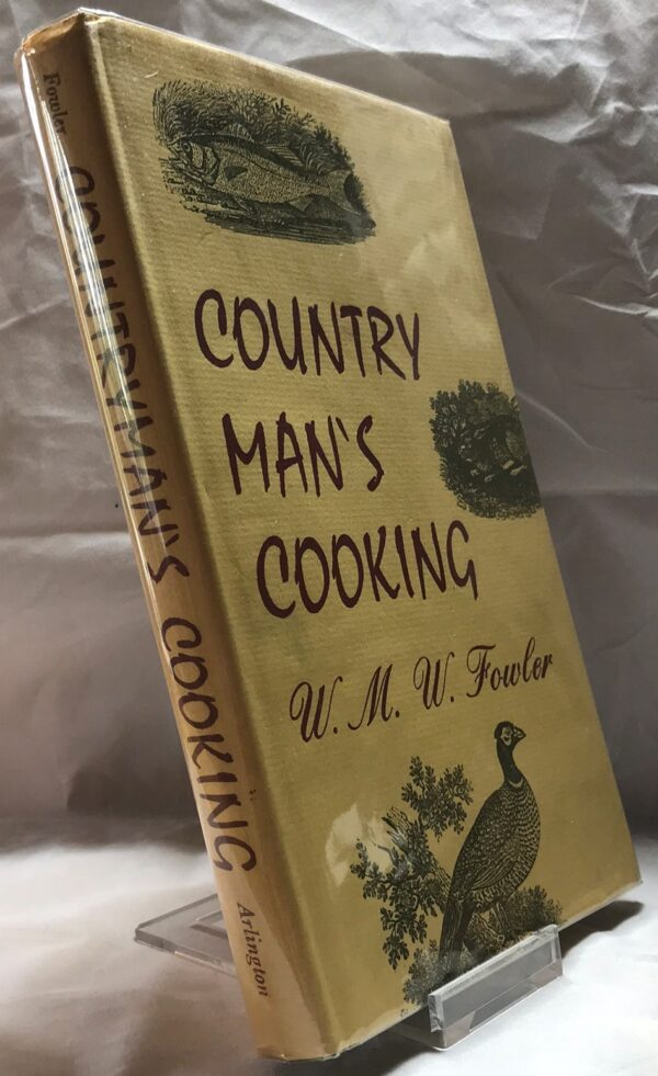 Country Man's Cooking by W.M.W. Fowler