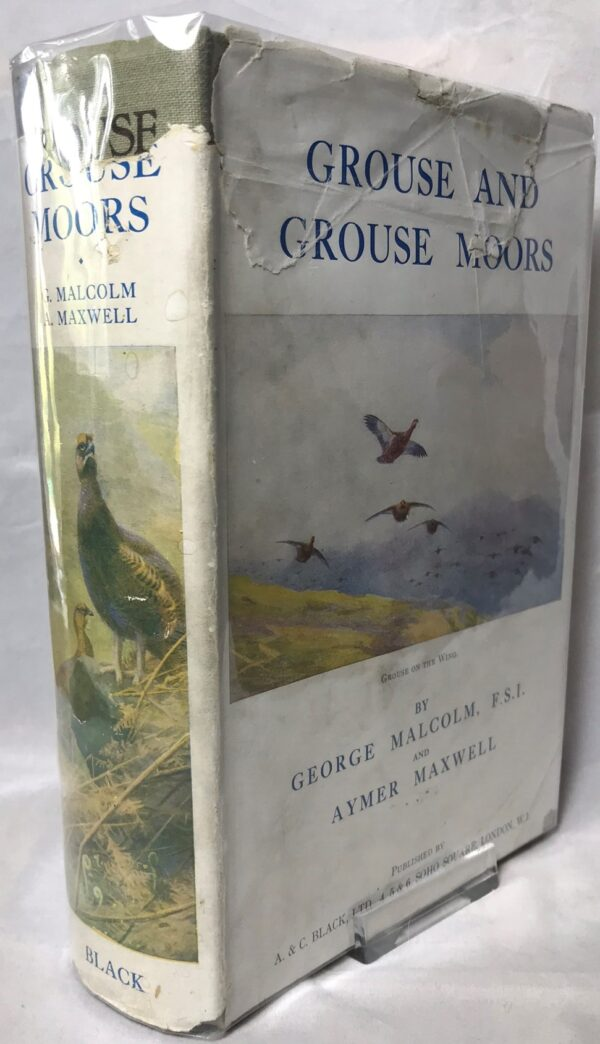 Grouse and Grouse Moors by George Malcolm and Aymer Maxwell.