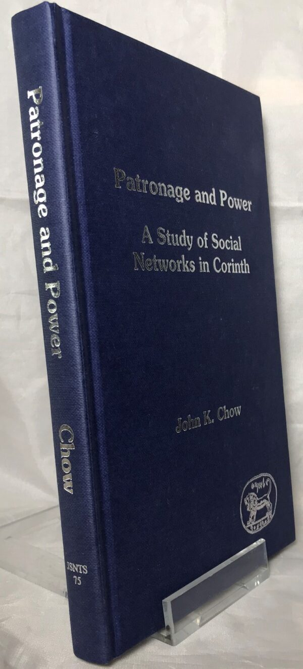 Patronage and Power. A Study of Social Networks in Corinth. By John K. Chow