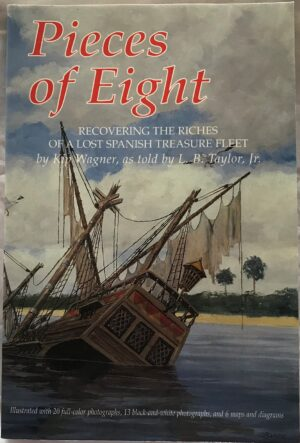 Pieces of Eight by Kip Wagner