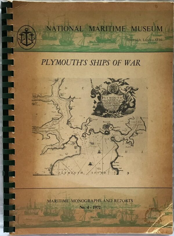 Plymouth's Ships of War. By Lieutenant Commander K.V Burns, DSM, RN