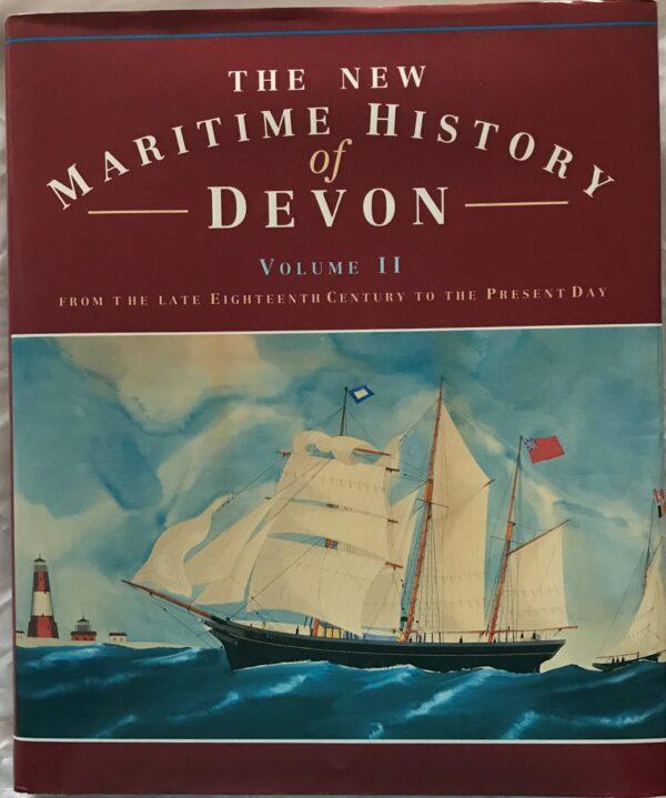 The New Maritime History of Devon Volume II
