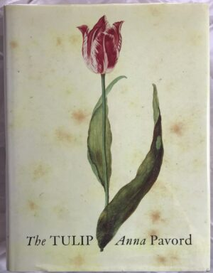 The Tulip. By Anna Pavord