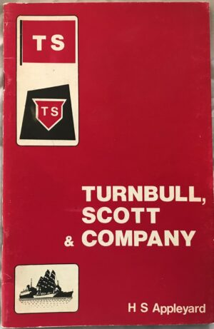Turnbull, Scott & Company, by H S Appleyard